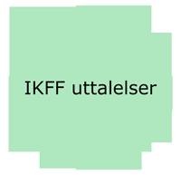IKFF uttalelser